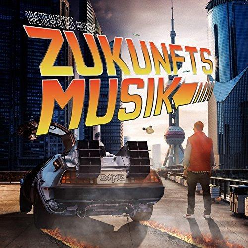 download Dame - Zukunftsmusik (2017)