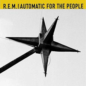 R.E.M. - Automatic For The People (25th Anniversary Edition) (2017) .Mp3 - 320 Kbps