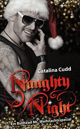 Naughty Night: Ein Bullhead MC-Weihnachtsspecial (Bullhead MC-Series 4)  Frwhne8z