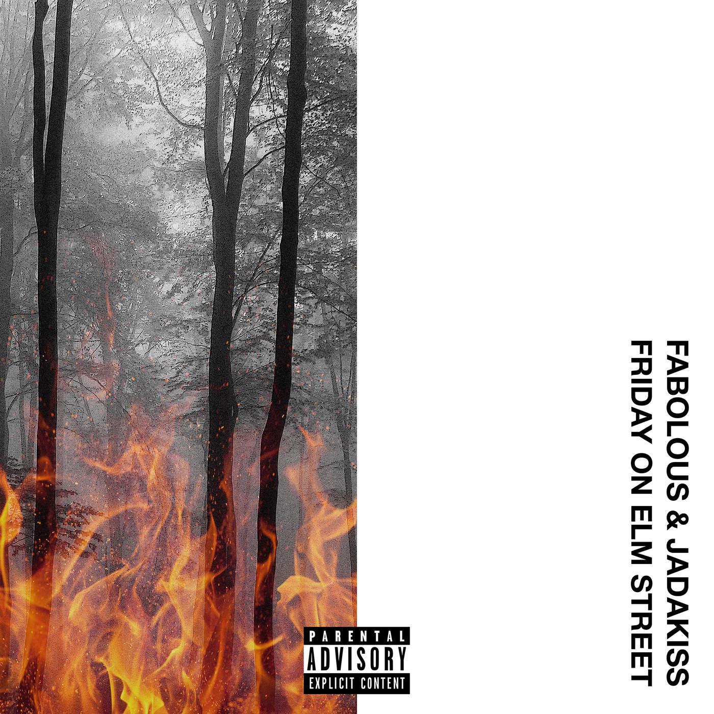 Fabolous & Jadakiss - Friday On Elm Street (2017)