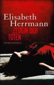 Elisabeth Herrmann Zeugin der Toten