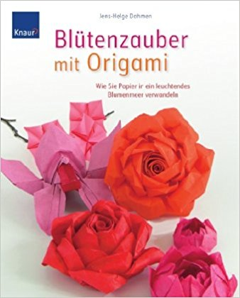 Buch Cover für Blütenzauber mit Origami: Wie Sie Papier in ein leuchtendes Blumenmeer verwandeln