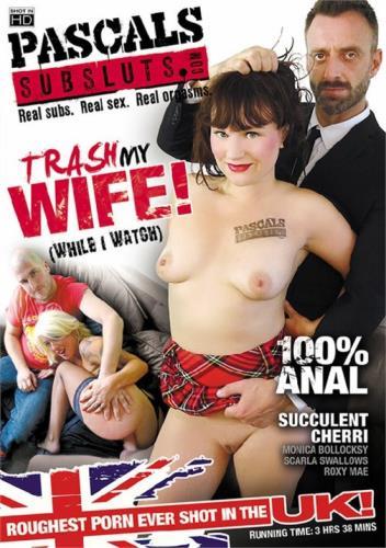 Trash My Wife While I Watch (2017) WEBRip/FullHD