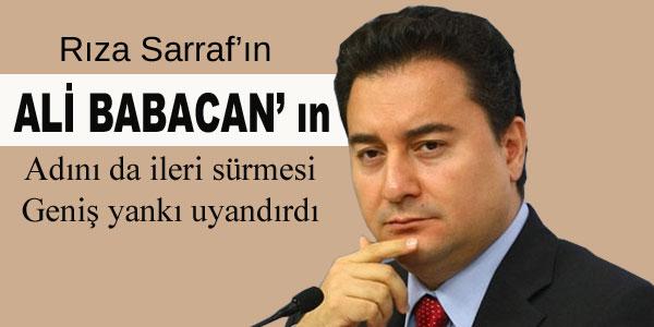 Sarraf davasında Ali Babacan Kuşkusu!