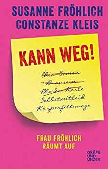 Buch Cover für Kann weg!: Frau Fröhlich räumt auf (Gräfe und Unzer Einzeltitel)