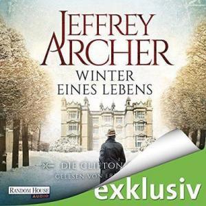 Jeffrey-Archer Clifton Saga 7 Winter eines Lebens ungekuerzt