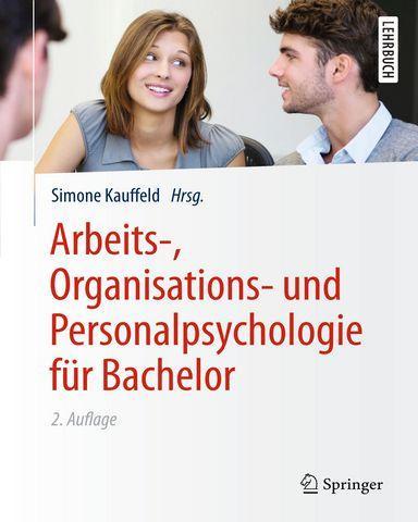 Arbeits Organisations und Personalpsychologie fuer Bachelor