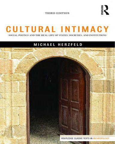 Cultural.Intimacy.Routledge.Classic.Texts.in.Anthropology