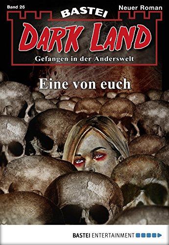 Anderswelt John Sinclair Spin-off - Dark Land 26 - Eine von euch - Freund, Marc