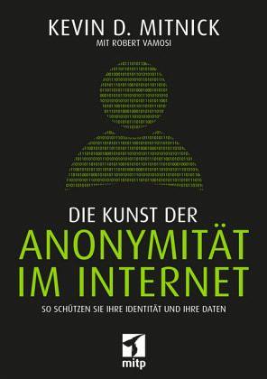 Kevin Mitnick - Die Kunst der Anonymität im Internet! (2017)