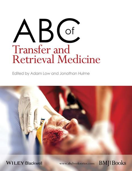 : Abc of Transfer and Retrieval Medicine Abc Series 1st Edition