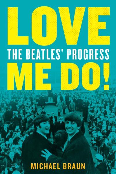: Love Me Do The Beatles Progress