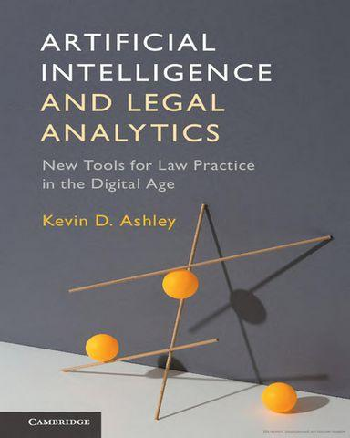: Artificial Intelligence and Legal Analytics New Tools for Law Practic
