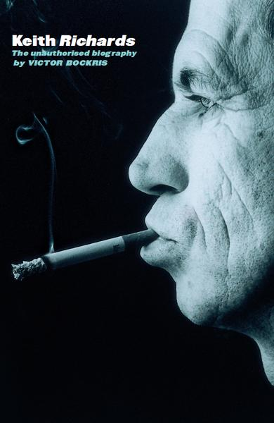 : Keith Richards The Unauthorised Biography