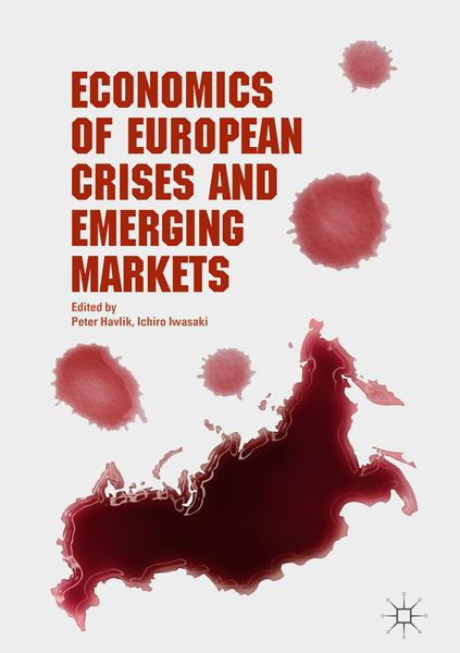: Economics of European Crises and Emerging Markets