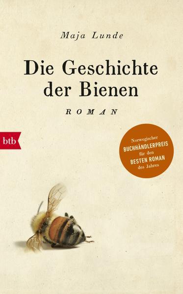 Die Geschichte der Bienen Roman