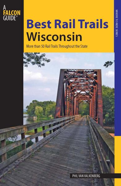 Best Rail Trails Wisconsin More Than 50 Rail Trails Throughout the State