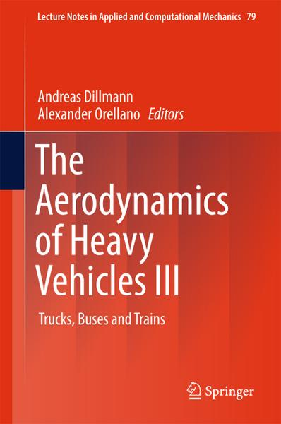 The Aerodynamics of Heavy Vehicles Iii Trucks Buses and Trains