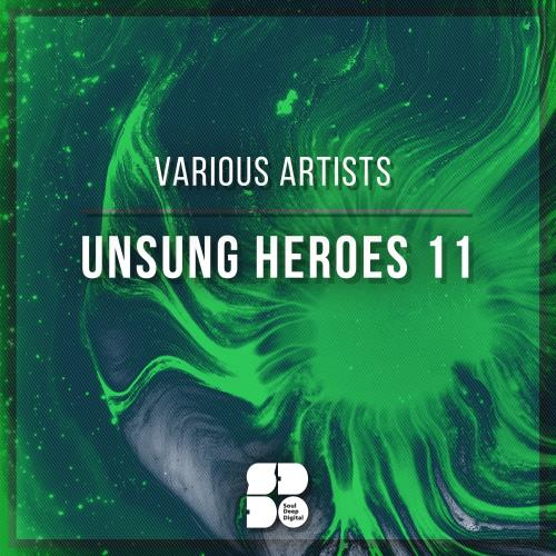 Unsung Heroes 11 (2018)