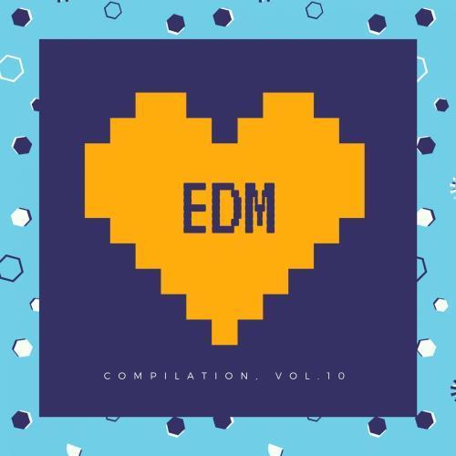 EDM Compilation, Vol. 10 (2018)