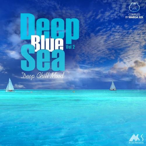 Deep Blue Sea Vol.2 (Deep Chill Mood) (2018)