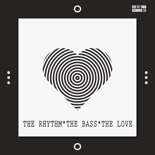 The Rhythm, the Bass, the Love (2018)