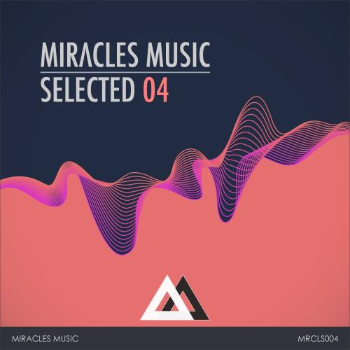 Miracles Music Selected 04 (2018)