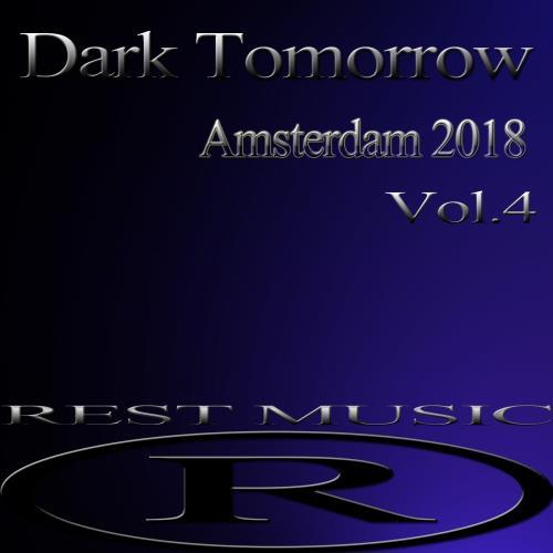 Dark Tomorrow Amsterdam 2018, Vol. 4 (2018)