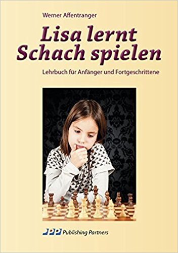 Werner Affentranger - Lisa lernt Schach spielen