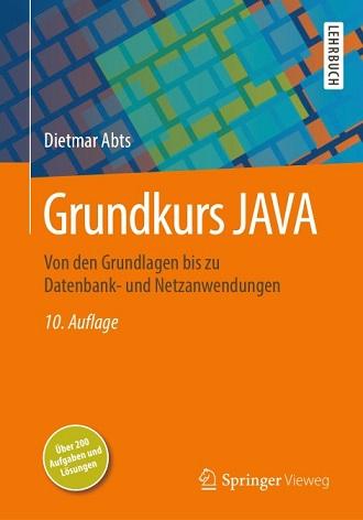 Dietmar Abts - Grundkurs JAVA- Auflage 10-2018