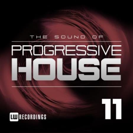 The Sound Of Progressive House, Vol. 11 (2018)