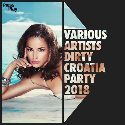 Dirty Croatia Party 2018 (2018)