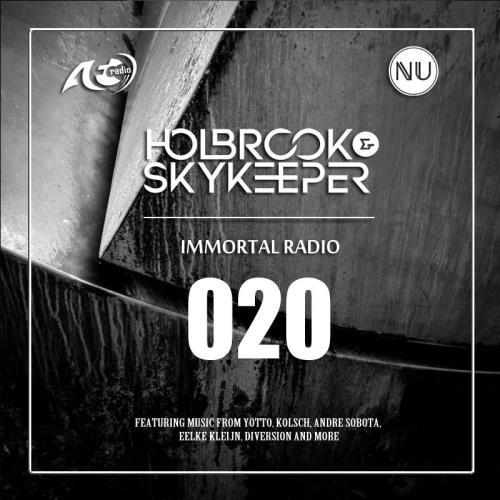 Holbrook & SkyKeeper - Immortal 020 (2018-07-24)