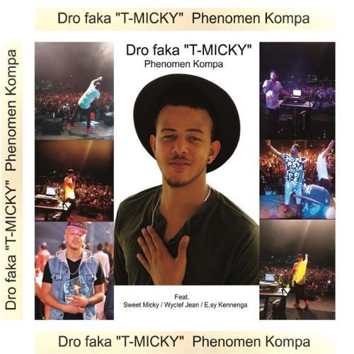 Dro faka T-Micky - Phenomen Kompa (2018)