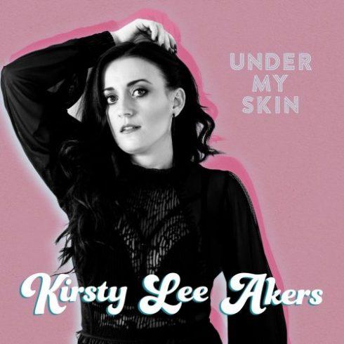 Kirsty Lee Akers – Under My Skin (2018)
