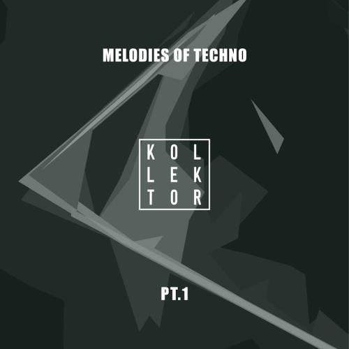 Melodies of Techno, Part. 1 (2018)