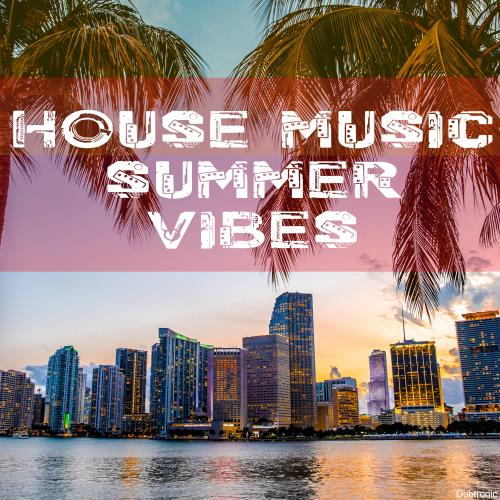House Music Summer Vibes (2018)