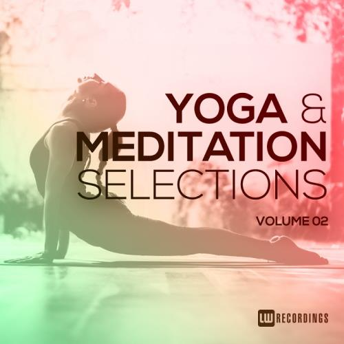 Yoga & Meditation Selections, Vol. 02 (2018)