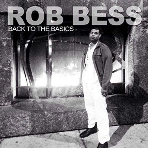 Rob Bess – Back to the Basics (2018)