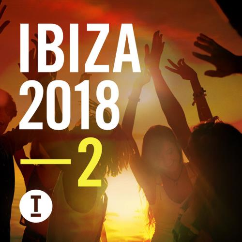 Toolroom - Toolroom Ibiza 2018 Vol 2 (2018)