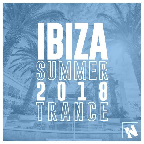Nothing But... Ibiza Summer 2018 Trance (2018)