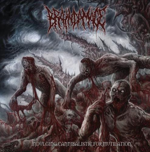 Brain Damage - Indulging Cannibalistic For Mutilation (2018)