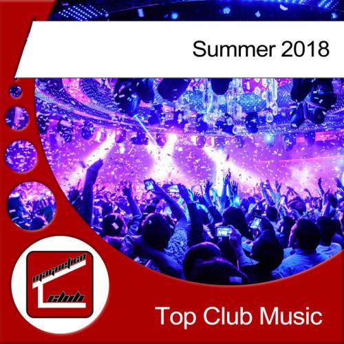 Top Club Music Summer 2018 (2018)