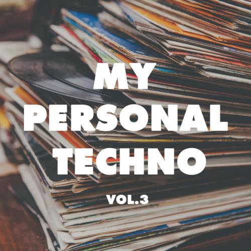 My Personal Techno Vol 3 (2018)