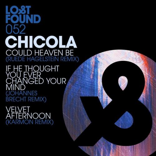 Chicola - Could Heaven Be (Remixes) (2018)