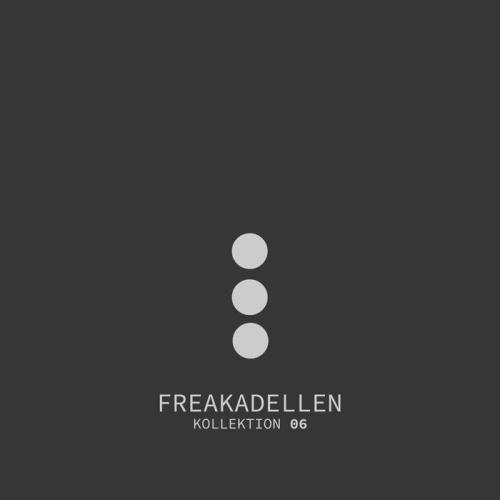 Freakadellen Kollektion 06 (2018)