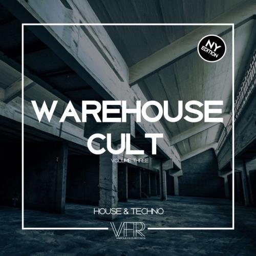 Warehouse Cult, Vol. 3 NY Edition (2018)