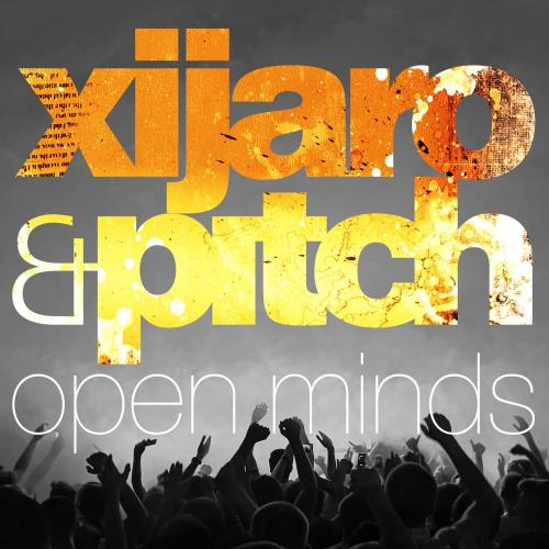 XiJaro & Pitch - Open Minds 085 (2018-08-10)