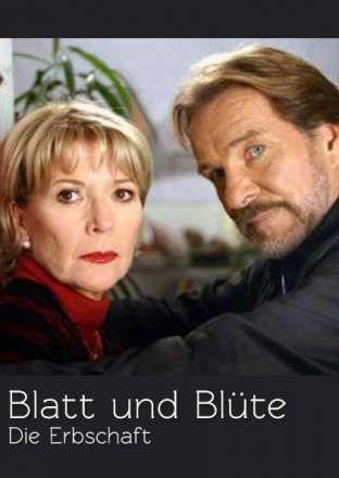 download Blatt und Blüte - Die Erbschaft (2004)
