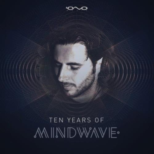 Mindwave - 10 Years of Mindwave (2018)
